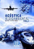 Acústica medioambiental. Vol. I: 1