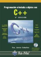 PROGRAMACIÓN ORIENTADA A OBJETOS CON C++. 4ª EDICIÓN. (EBOOK)