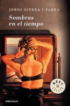Sombras En El Tiempo (BEST SELLER)