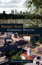 BUENOS AIRES, CIUDAD SECRETA (EBOOK)