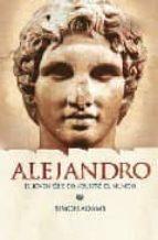 """Alejandro, el joven que conquisto el mundo (""""biografias"""")(+8 años) (World History Biographies)"""