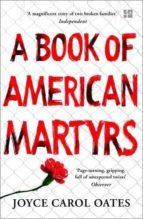 a book of american martyrs-joyce carol oates-9780008221713