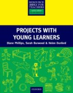 RBT: PROJECTS WITH YOUNG LEARNERS (Resource Books for Teachers)