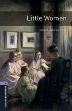 oxford bookworms library: level 4: little women louise may alcott 9780194621113