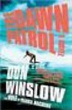 the dawn patrol don winslow 9780307278913