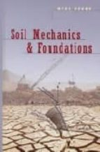 SOIL MECHANICS AND FOUNDATIONS (CD-ROM INCLUDED)