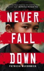 Never fall down par Patricia Mccormick