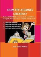 COM FER ALUMNES CREATIUS? (EBOOK)