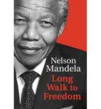 long walk to freedom nelson mandela 9781408703113