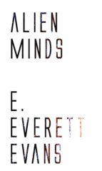alien minds (ebook) e. everett evans 9781531299613
