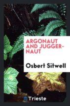 El libro de Argonaut and juggernaut autor OSBERT SITWELL EPUB!