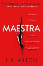 maestra: the most shocking thriller you ll read this year l.s. hilton 9781785760013