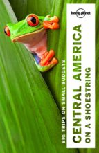 central america on a shoestring 2017 (ingles) (9th ed.) (lonely planet)-9781786571113