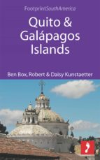 Quito & Galapagos Islands (Footprint Focus)