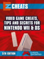 EZ Cheats Nintendo Wii & DS 5th Ed (English Edition)