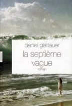 la septieme vague-daniel glattauer-9782246765813