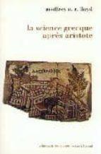 la science grecque apres aristote-geoffrey e. r. lloyd-9782707119513