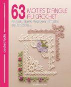 63 motifs d angle au crochet : volants, fleurs, bordures simples ou fantaisie-9782756526713