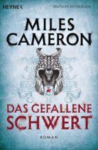 das gefallene schwert (ebook)-miles cameron-9783641131913
