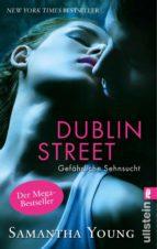 dublin street   gefährliche sehnsucht (deutsche ausgabe) (ebook) samantha young 9783843705813