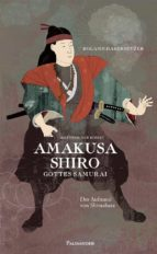 amakusa shiro   gottes samurai (ebook) 9783938305713