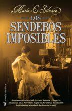 los senderos imposibles (ebook)-maria e. silanes-9786070711213