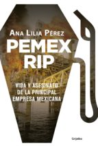 pemex rip (ebook) ana lilia perez 9786073159913