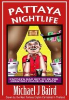 Pattaya Nightlife (Pattaya Adult Cartoons Book 4) (English Edition)
