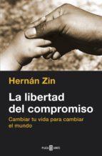 LA LIBERTAD DEL COMPROMISO (EBOOK)