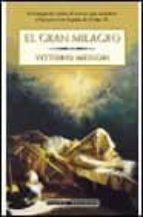 el gran milagro-vittorio messori-9788408032113