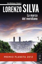 la marca del meridiano (ebook)-lorenzo silva-9788408041313