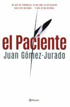el paciente-juan gomez-jurado-9788408122913