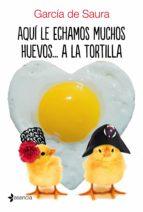 Aquí le echamos muchos huevos... a la tortilla (Comedia erótica)
