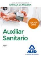 AUXILIAR SANITARIO (PERSONAL LABORAL DE LA JUNTA DE COMUNIDADES DE CASTILLA-LA MANCHA): TEST