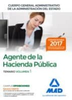 agentes de la hacienda pública cuerpo general administrativo de la administración del estado. temario volumen 1-9788414212813