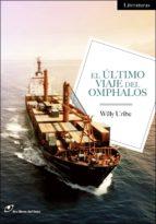 el ultimo viaje del omphalos-willy uribe-9788415070313