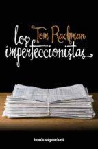 los imperfeccionistas tom rachman 9788415139713