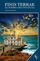 Finis Terrae: El hombre circunstancial (Colección Impulso nº 73)