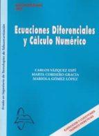 ecuaciones diferenciales y calculo numerico-carlos vazquez espi-9788415793113
