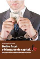 delito fiscal y blanqueo de capital jose manuel ferro veiga 9788415796213