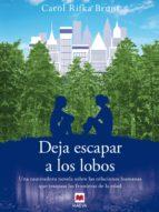 DEJA ESCAPAR A LOS LOBOS (EBOOK)