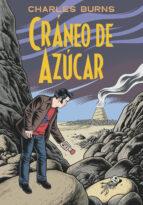craneo de azucar (sugar skull)-charles burns-9788416195213