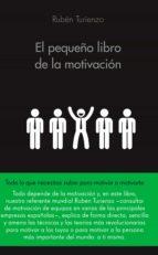 el pequeño libro de la motivación (ebook)-ruben turienzo-9788416253913