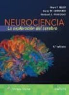 neurociencia: la exploración del cerebro (4ª ed) mark f. bear 9788416353613