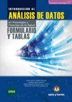 formulario y tablas introduccion al analisis de datos en psicolog ia y ciencias de la salud. juan carlos suarez falcon 9788416466313