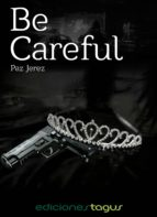 be careful (ebook)-paz jerez-9788416508013
