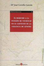 derecho a la pensión de viudedad en el contexto de la violencia de género m. jose cervilla garzon 9788416608713