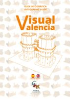 visual valencia. guía infográfica (español-ingles)-9788416900213