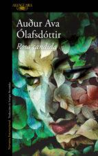rosa candida-audur ava olafsdottir-9788420407913