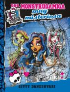 monster high. una monstruamiga muy misteriosa (monstruoamigas 3)-gitty daneshvari-9788420415413